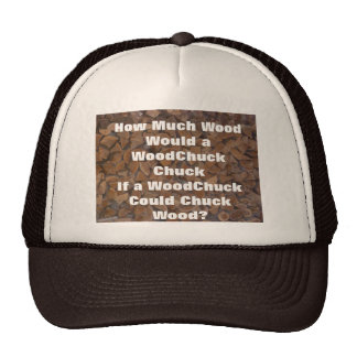 WoodChuck Would Hat