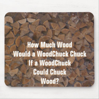 WoodChuck Would Mouse Pad