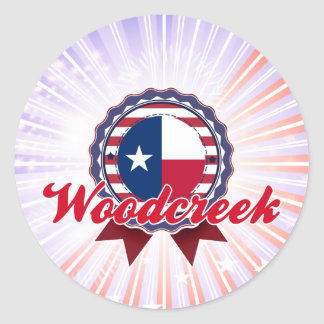 Woodcreek, TX Round Stickers