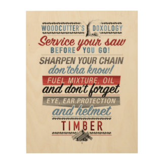 Woodcutter's Doxology wood poster