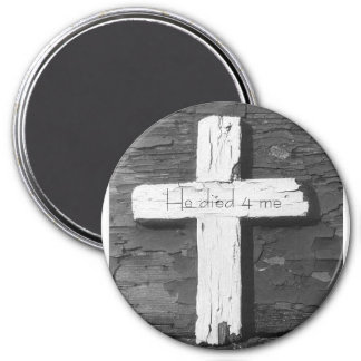 wooden cross, He died 4 me 3 Inch Round Magnet