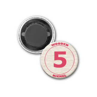 Wooden Nickel Magnet
