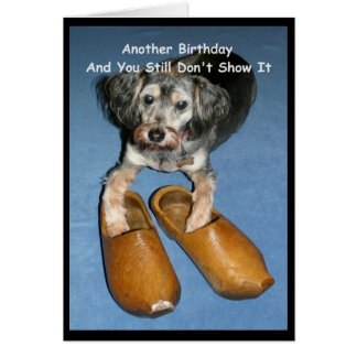Wooden Shoe Know It? Birthday Card With Dog