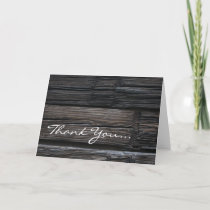 Wooden Timbers ~ Thank You... Thank You Card