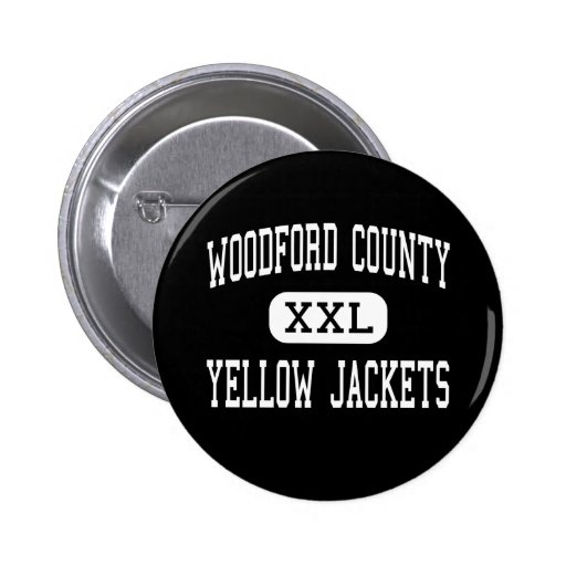 Woodford County - Yellow Jackets - Versailles Pinback Buttons