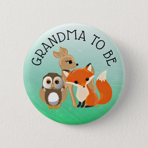 Woodland Creature Grandma to be Baby Shower Button