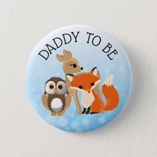 Woodland Creatures  Dad to be Baby Shower Button
