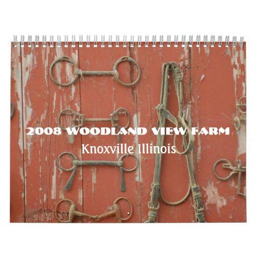Woodland View Farm 2008 Calendar