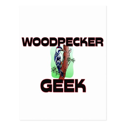 Woodpecker Geek Post Card