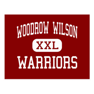Woodrow Wilson - guerreros - centro - Terre Haute Postales