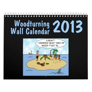 Woodturner Gift Woodturning Wall Calender 2013