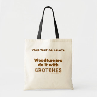 Woodturners divertido lo hace con las entrepiernas bolsas de mano