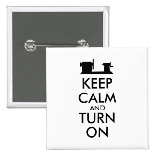 Woodturning Gift Keep Calm and Turn On  Lathe 2 Inch Square Button
