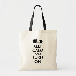 Woodturning Gift Keep Calm and Turn On  Lathe Budget Tote Bag