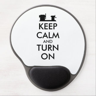 Woodturning Gift Keep Calm and Turn On  Lathe Gel Mouse Pad