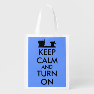 Woodturning Gift Keep Calm and Turn On  Lathe Grocery Bag