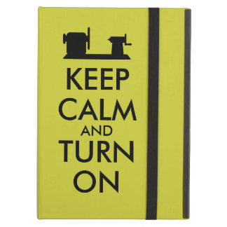 Woodturning Gift Keep Calm and Turn On  Lathe iPad Air Cases