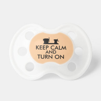 Woodturning Gift Keep Calm and Turn On  Lathe Pacifier