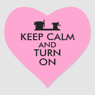 Woodturning Gift Keep Calm and Turn On  Lathe Sticker