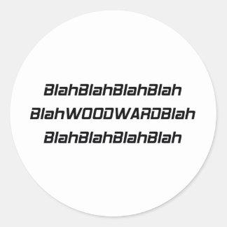 Woodward soso soso pegatina redonda