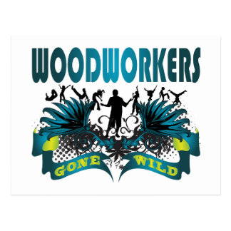 Woodworkers Gone Wild Postcard