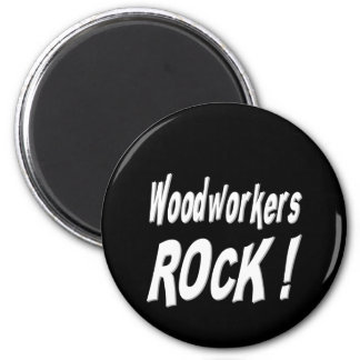 Woodworkers Rock! Magnet