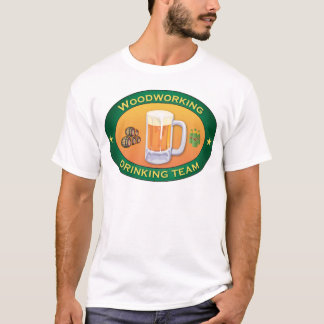 Woodworking Drinking Team T-Shirt