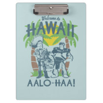 Woody and Buzz - Welcome To Hawaii Clipboard