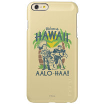 Woody and Buzz - Welcome To Hawaii Incipio Feather Shine iPhone 6 Plus Case