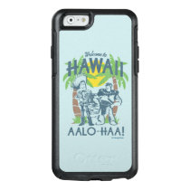Woody and Buzz - Welcome To Hawaii OtterBox iPhone 6/6s Case