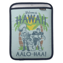 Woody and Buzz - Welcome To Hawaii Sleeve For iPads