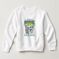 Woody and Buzz - Welcome To Hawaii Sweatshirt
