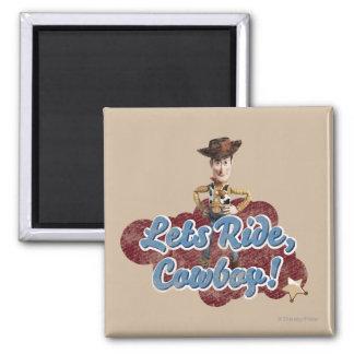Woody Deja el paseo vaquero Imán Para Frigorifico