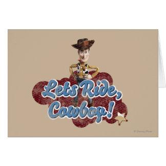 Woody: Deja el paseo, vaquero Tarjeta De Felicitación