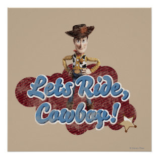 Woody: Lets Ride, Cowboy Posters