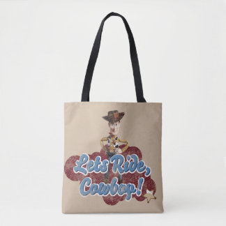 Woody: Lets Ride, Cowboy Tote Bag