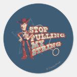 Woody: Pare el tirar de mi secuencia 2 Pegatina Redonda