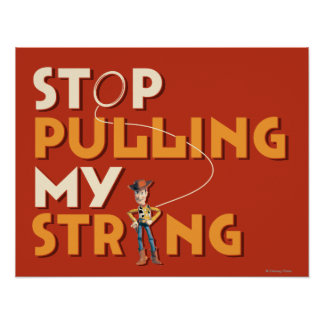 Woody: Stop Pulling My String 1 Poster