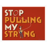 Woody: Stop Pulling My String 1 Posters