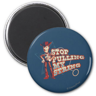 Woody: Stop Pulling My String 2 Magnet