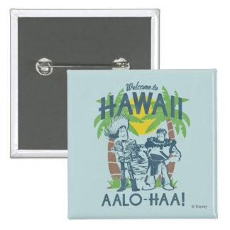Woody y zumbido - recepción a Hawaii Pin Cuadrado