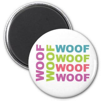 Woof 2 Inch Round Magnet