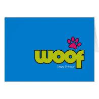 Woof Birthday Card