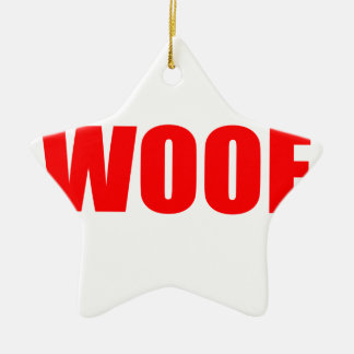 WOOF DOG animal lover bark fun geek vegan language Double-Sided Star Ceramic Christmas Ornament