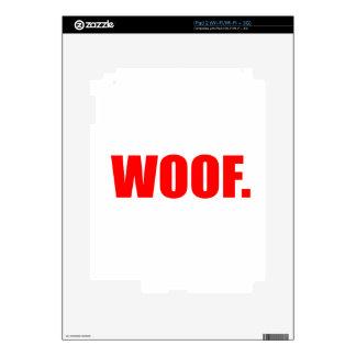 WOOF DOG animal lover bark fun geek vegan language Decal For iPad 2