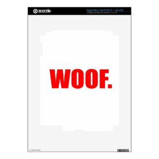WOOF DOG animal lover bark fun geek vegan language iPad 3 Skins