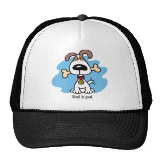 Woof is good. trucker hat