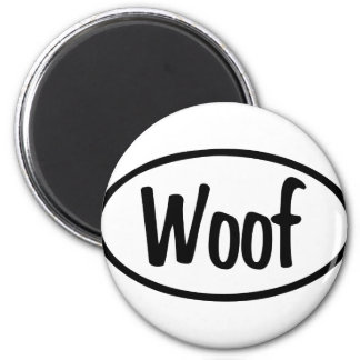 Woof Oval 2 Inch Round Magnet