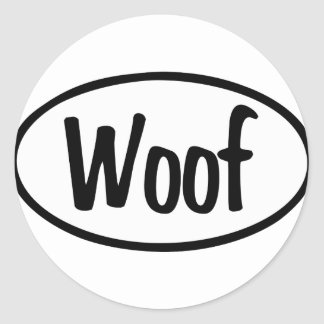 Woof Oval Classic Round Sticker