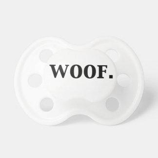 Woof. Pacifier